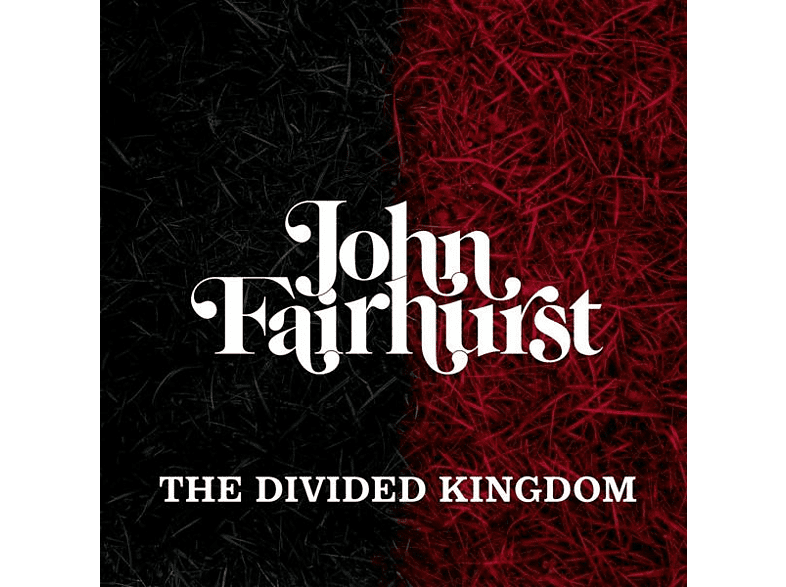 John Fairhurst - The Divided Kingdom [Vinyl]
